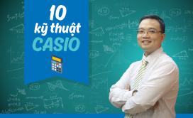 10 kỹ thuật giải Toán trắc nghiệm bằng Casio - Thầy Lưu Huy Thưởng