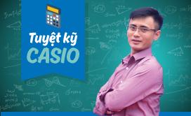 Học giải Toán bằng Casio từ con số 0 - Thầy Nguyễn Bá Tuấn