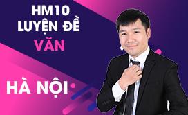 HM10 Luyện đề Ngữ văn (Hà Nội) (2017-2018)