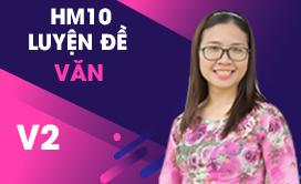 HM10 Luyện đề Ngữ văn (V2) (2017-2018)
