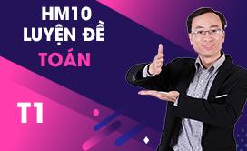 HM10 Luyện đề Toán (T1) (2017-2018)