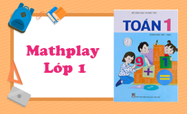 Mathplay lớp 1 (2018-2019)