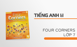 Tiếng Anh giao tiếp - Four corners lớp 7