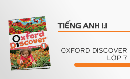 Tiếng Anh giao tiếp - Oxford Discover lớp 7