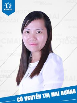 Cô: Nguyễn Thị Mai Hương