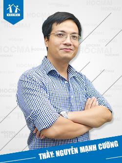Thầy: Nguyễn Mạnh Cường