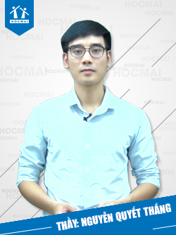 Thầy: Nguyễn Quyết Thắng