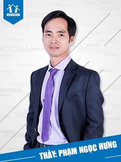 Thầy: Phạm Ngọc Hưng