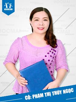 Cô: Phạm Thị Thúy Ngọc