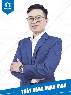 Thầy: Đặng Xuân Đích