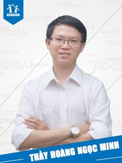 Thầy: Hoàng Ngọc Minh