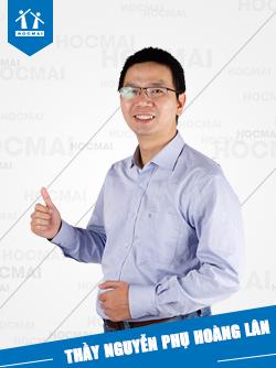 Thầy: Nguyễn Phụ Hoàng Lân