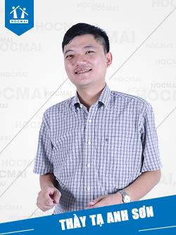 Thầy: Tạ Anh Sơn