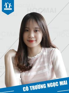 Cô: Trương Ngọc Mai