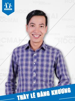 Thầy: Lê Đăng Khương