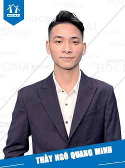 Thầy: Ngô Quang Minh