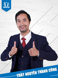 Thầy: Nguyễn Thành Công