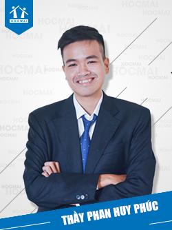 Thầy: Phan Huy Phúc