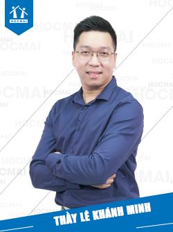 Thầy: Lê Khánh Minh
